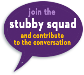 Join the Stubby Squad