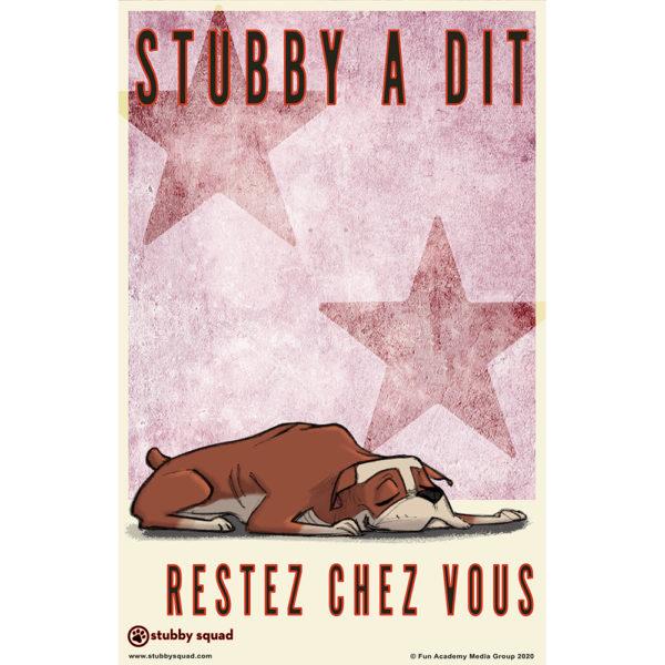 (French) Stubby a dit - Restez Chez Vous