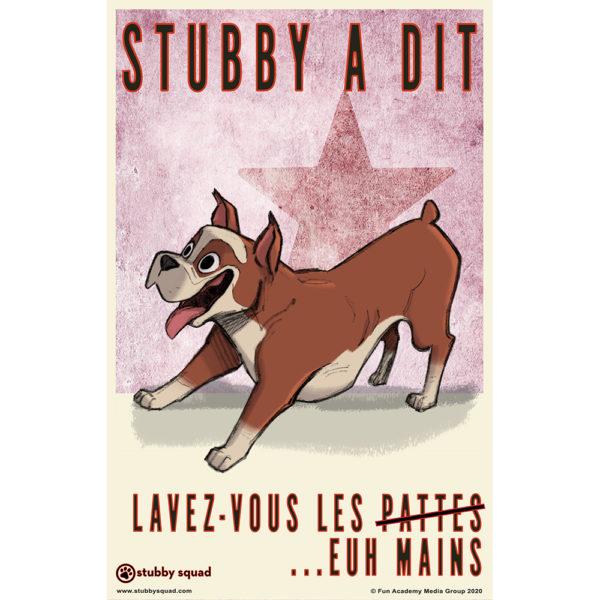 (French) Stubby a dit -Lavez-Vous Les Mains
